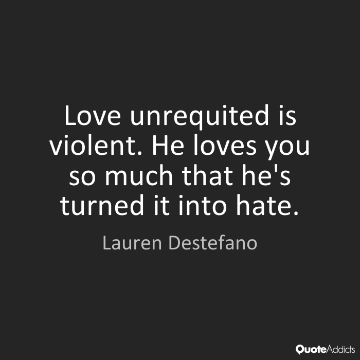 Quotes About Love Unrequited 76 Quotes