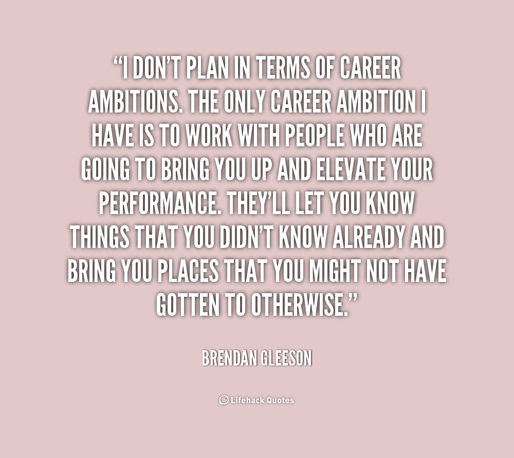 quotes about career ambition quotes lifehack org