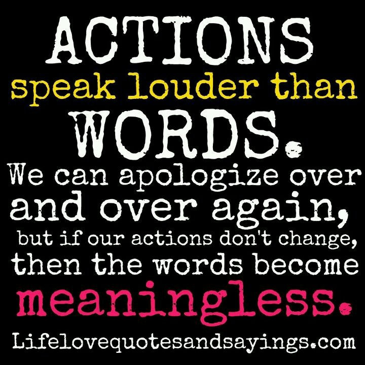 Examples Of An Essay Paper Actions Speak Louder Than Words We Can Apologize Over And Over Again But  If Our Actions Dont Change Then The Words Become Meaningless My Hobby Essay In English also Essay Reflection Paper Examples Quotes About Action And Change  Quotes Poverty Essay Thesis