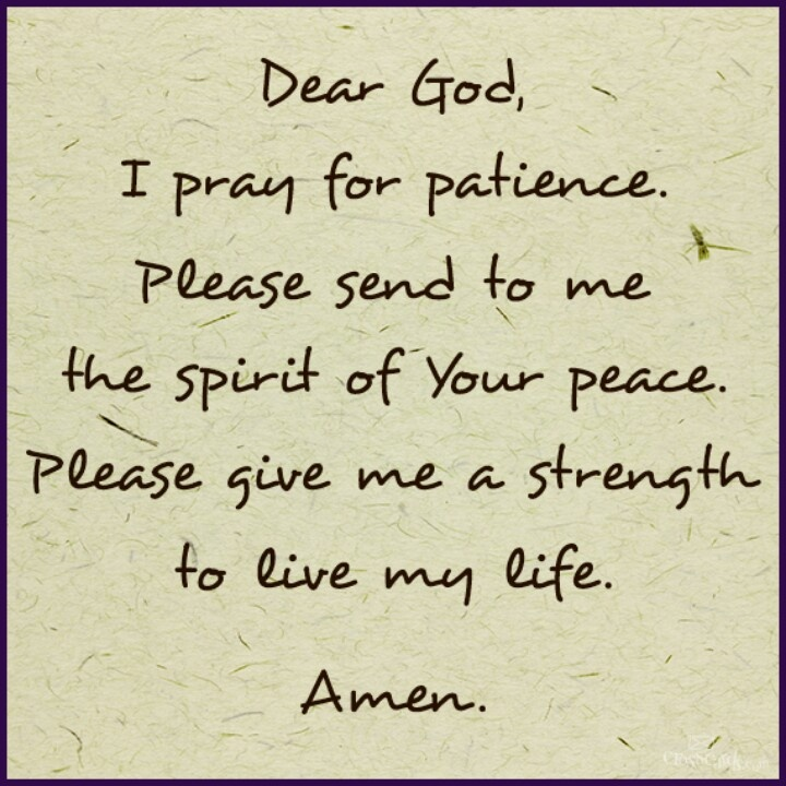 Quotes About Praying For Patience (18 Quotes