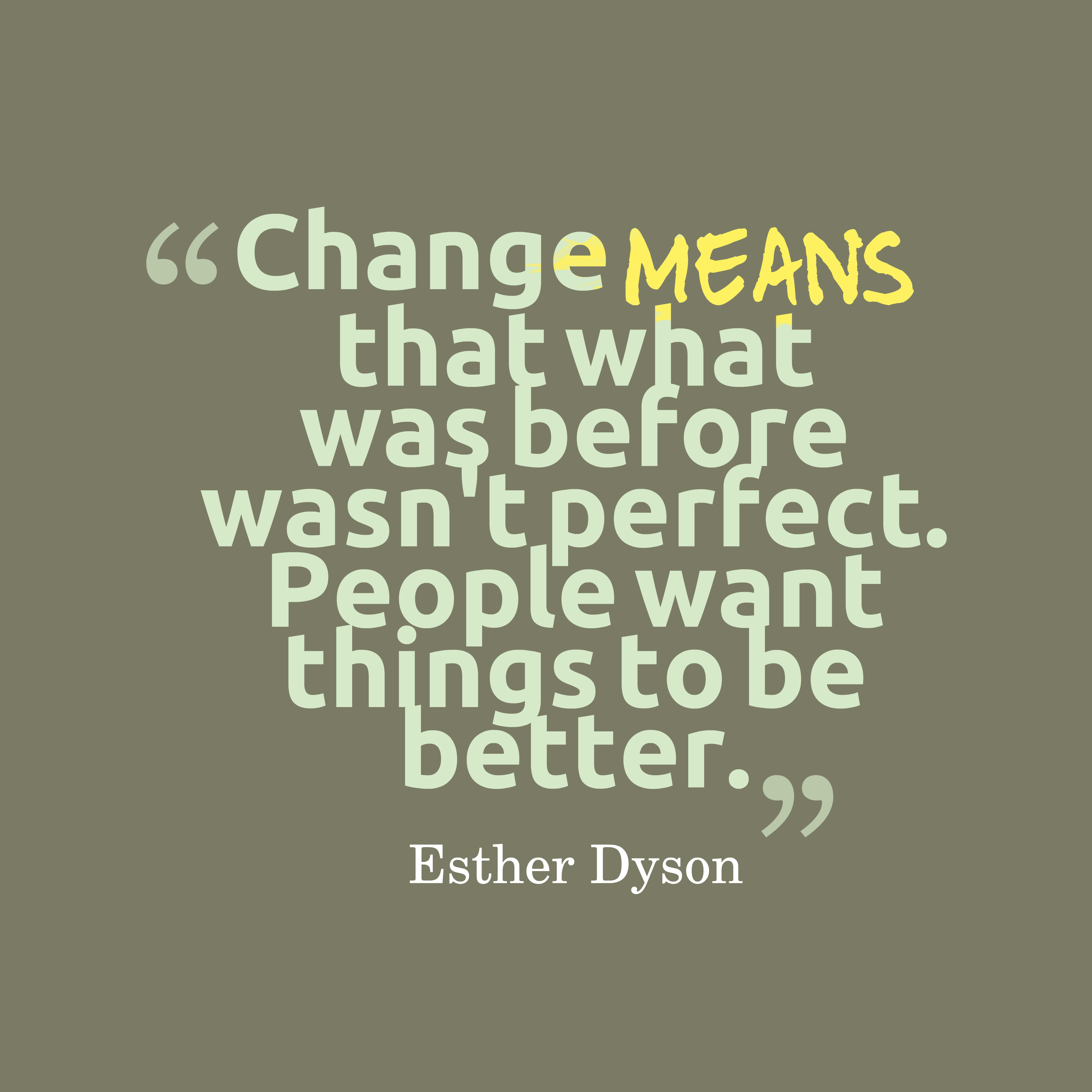 Quotes About Change: Quotes About Change For The Better (152 Quotes