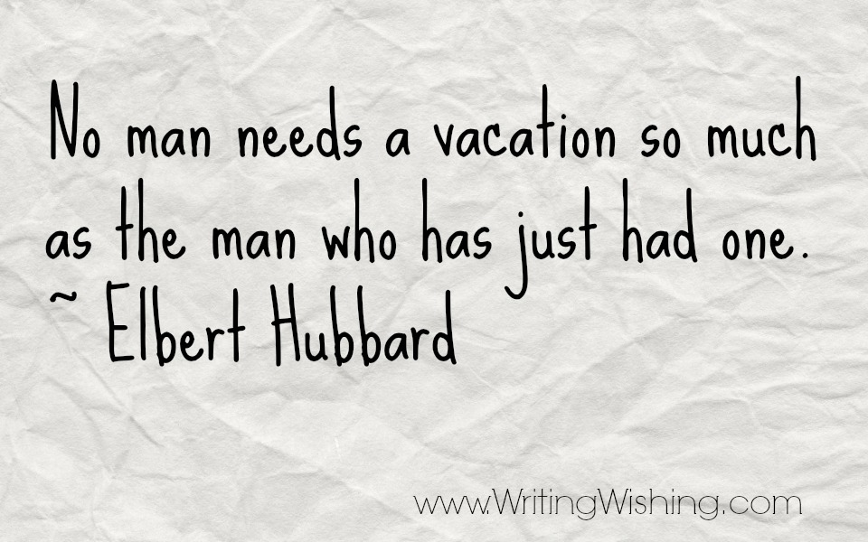Quotes About Vacation 358 Quotes
