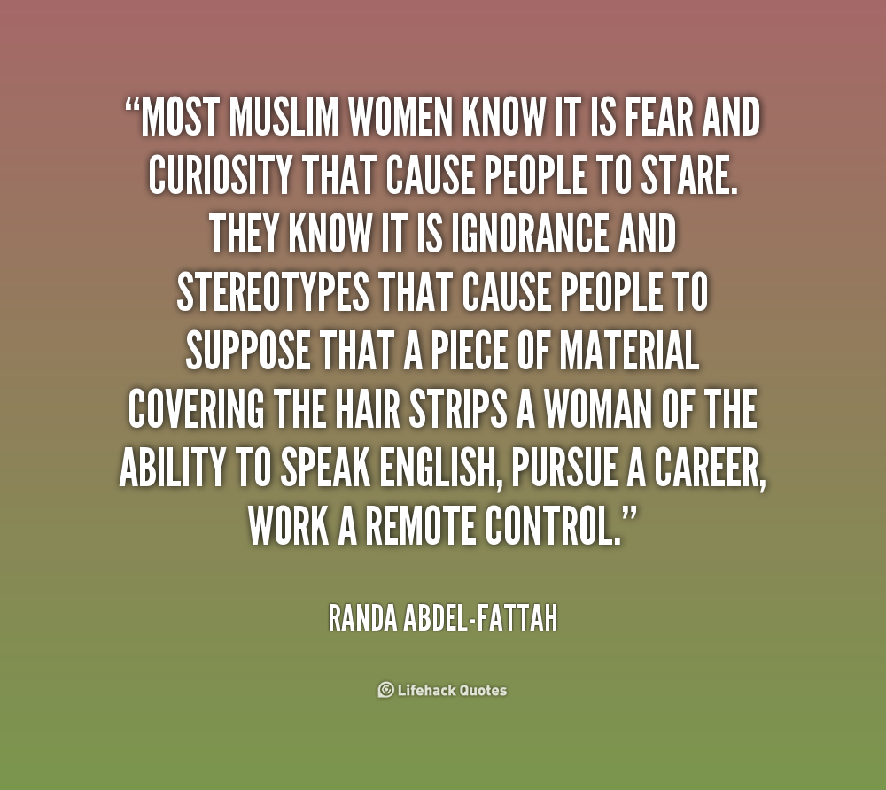 Quotes About Muslim Women 32 Quotes