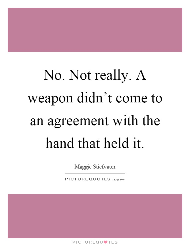 Quotes About Coming To An Agreement 14 Quotes