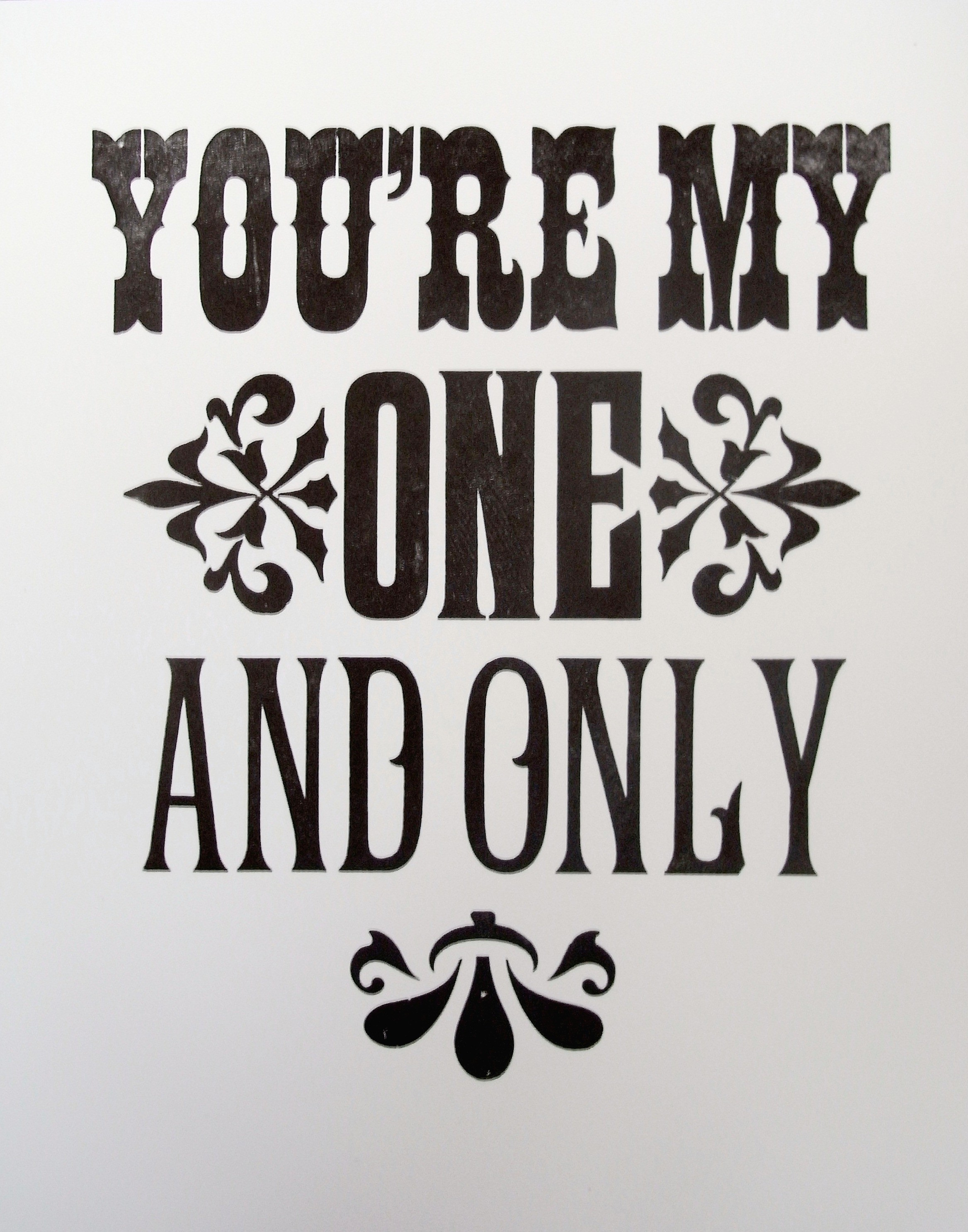 my one my only
