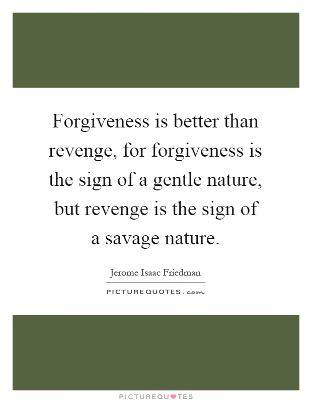 Revenge Quotes | Quotes About Nature S Revenge 19 Quotes