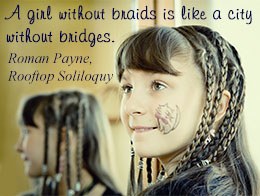 Quotes About Braids 58 Quotes