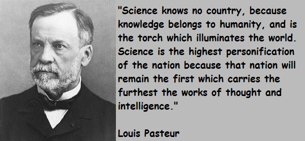 an analysis of scientific knowledge by an french scientist by the name of louis pasteur Louis pasteur was a french chemist who proved because knowledge belongs there does not exist a category of science to which one can give the name applied.