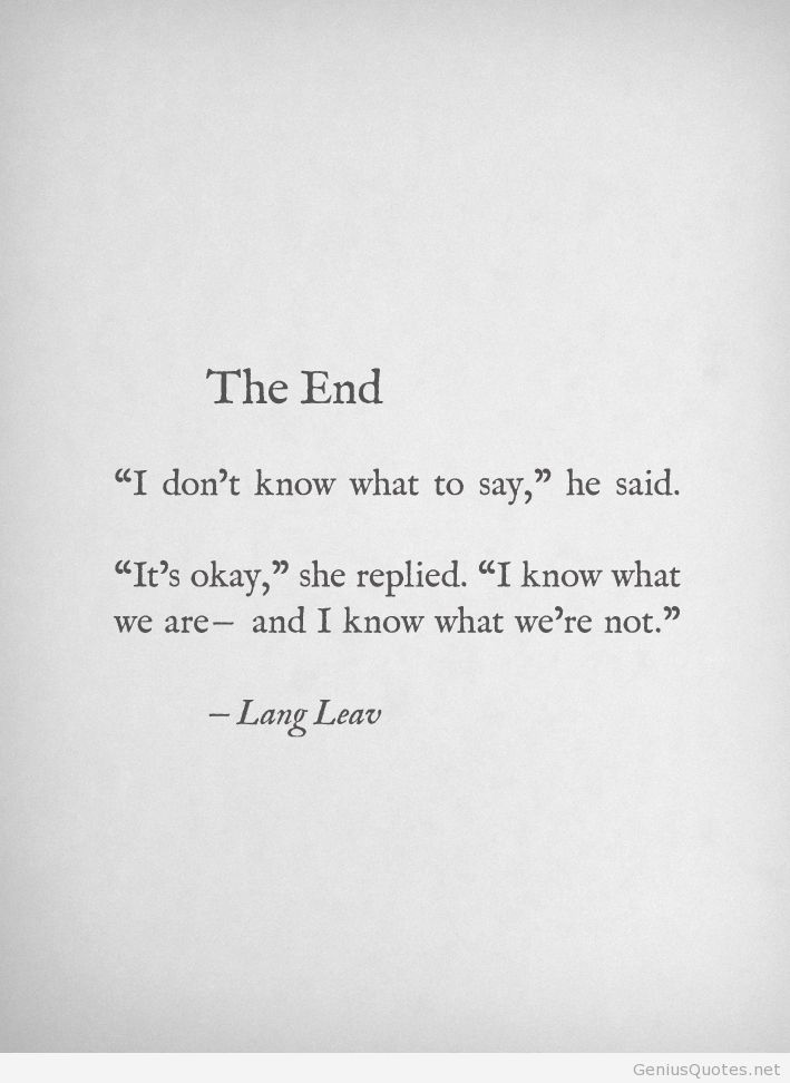 Quotes About Sad Ending 60 Quotes Fascinating End Quotes