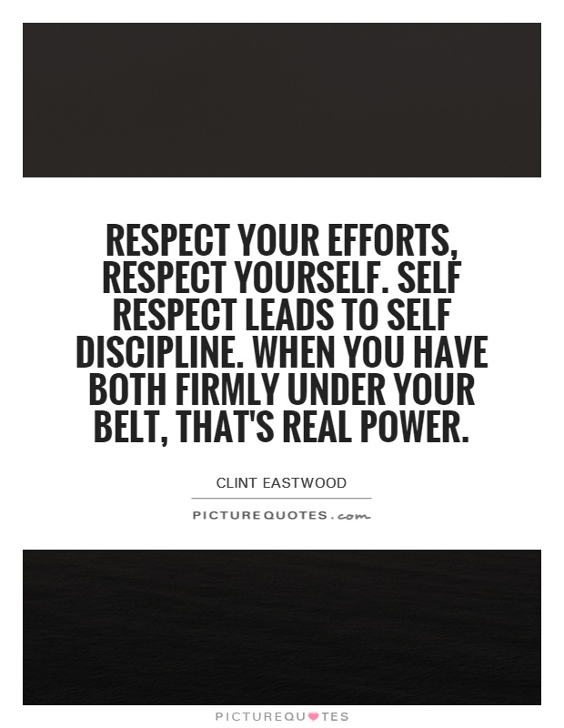 Quotes About Respect And Discipline 48 Quotes