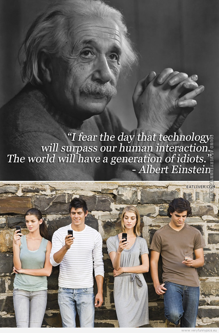 Quotes About Technology And Humanity 57 Quotes