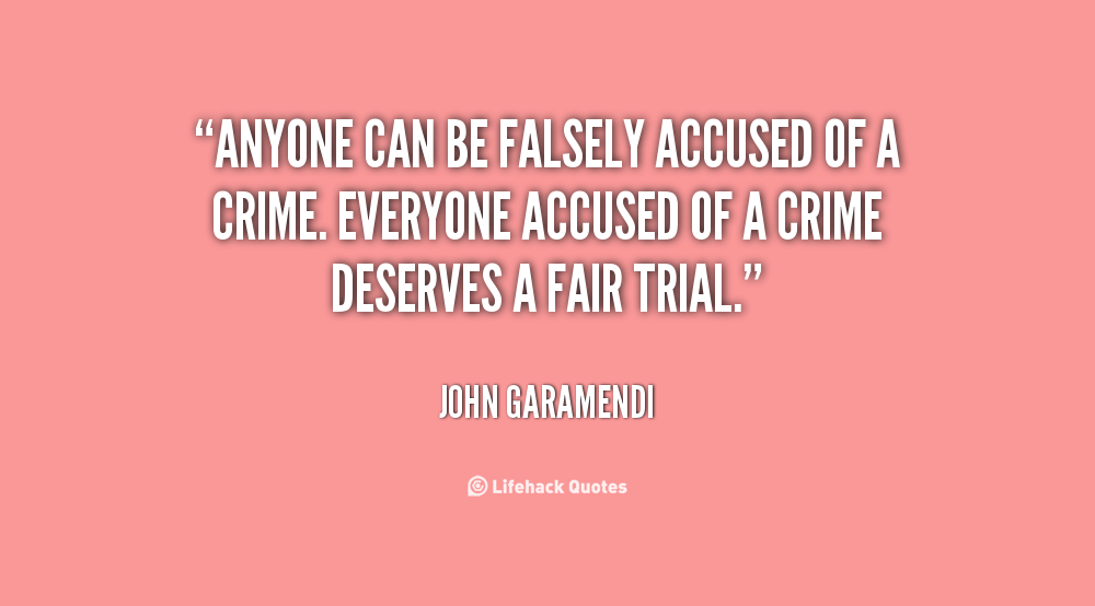 Quotes About Falsely Accused (25 Quotes