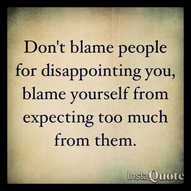Quotes About Disappointed Friendship 26 Quotes