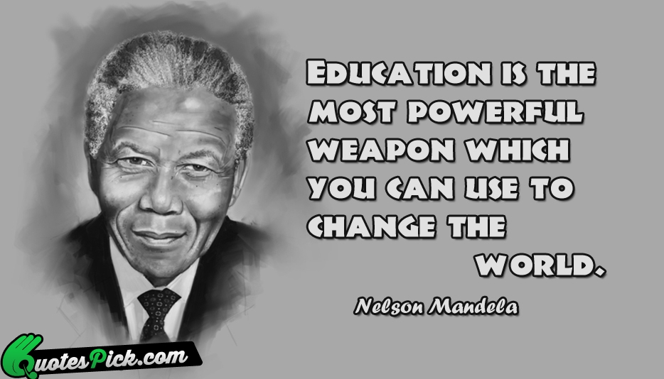 Quotes About Education From Nelson Mandela 15 Quotes