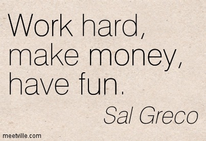 Quotes About Money And Work 307 Quotes