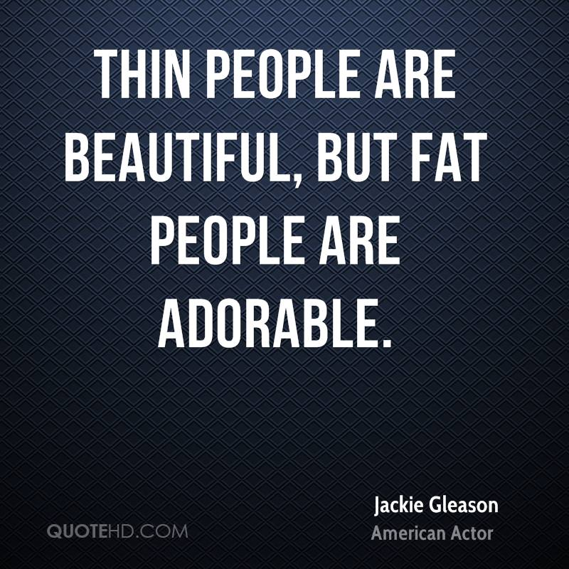 thin is beautiful