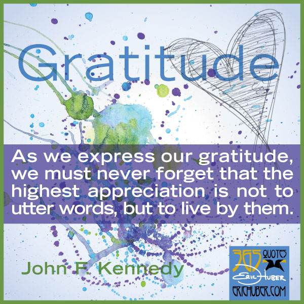 John F Kennedy Gratitude Quote: Quotes About Sincere Gratitude (32 Quotes