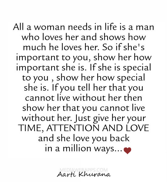 all a woman needs in life is a man who loves her and shows how much
