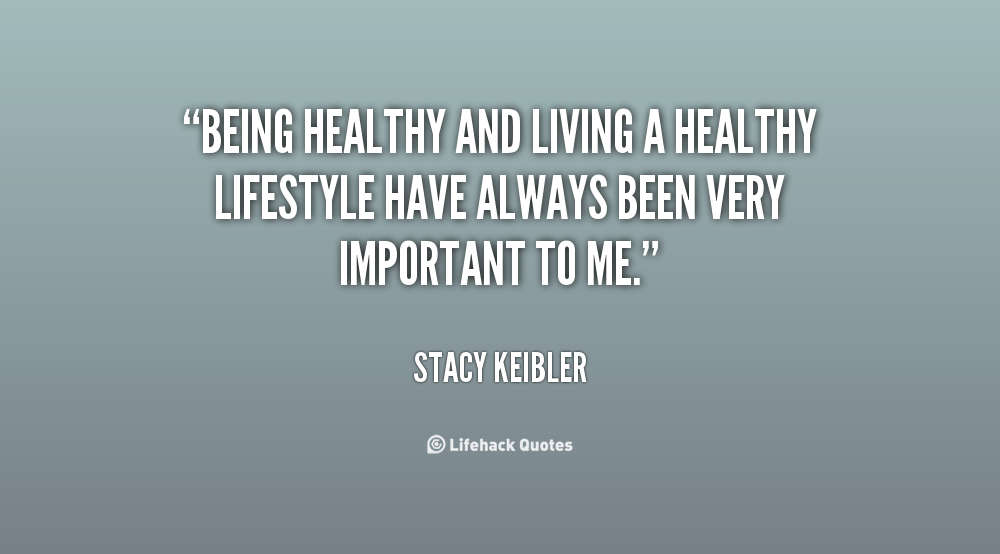 Quotes About Living Healthy 60 Quotes Fascinating Healthy Living Quotes