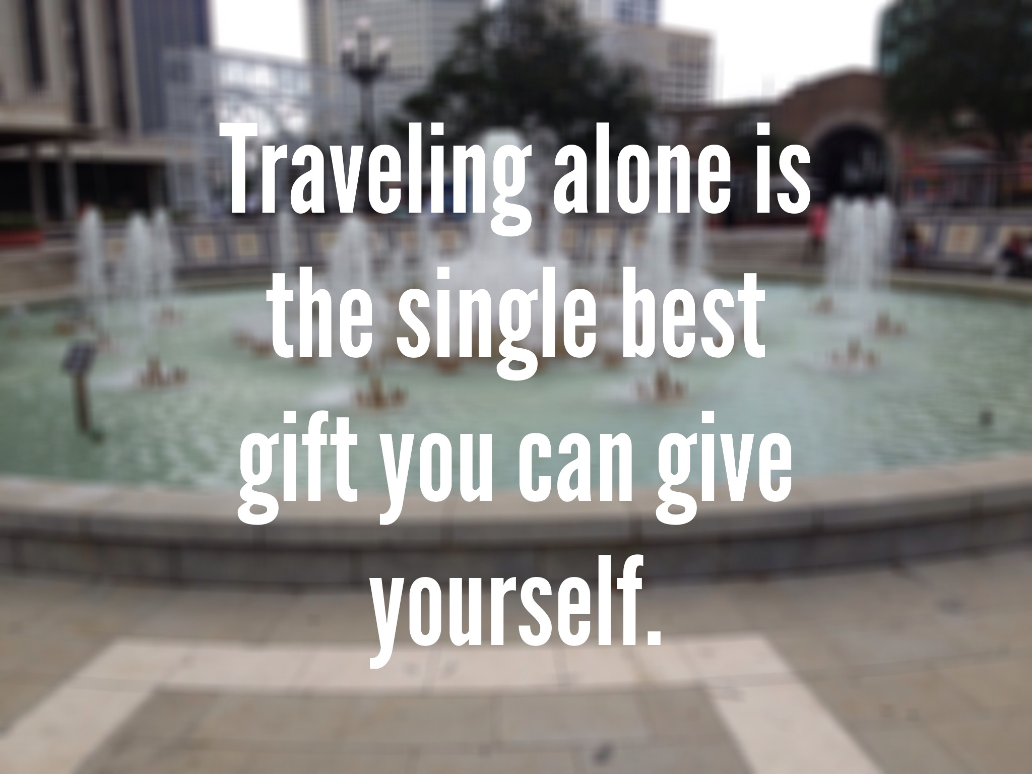 Travel Alone Quotes | Quotes About Travel Alone 66 Quotes