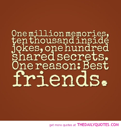 Quotes About Funny Memories With Friends 60 Quotes Simple Funny Quotes About Friendship And Memories