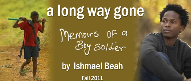 in a way long gone Welcome to my blog i hope you enjoy your time here i'll be posting chapter summaries here of a long way gone: memoirs of a boy soldier by ishamel beah i hope they are helpful to you during your reading.