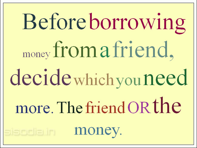 Quotes About Money Over Friends 60 Quotes Delectable Money And Friends Quotes