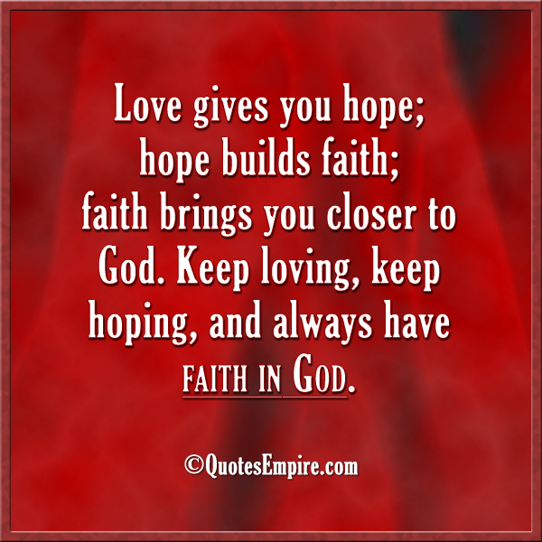 Quotes About Faith Love And Hope 60 Quotes Fascinating Faith Love Hope Quotes