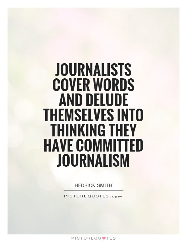Quotes About Power Of Journalism 60 Quotes Amazing Journalism Quotes