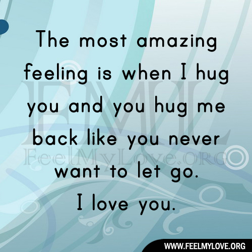I Want To Cuddle With You Quotes: Quotes About Amazing Feeling (73 Quotes