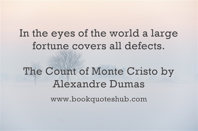 Quotes About Count Of Monte Cristo (53 Quotes