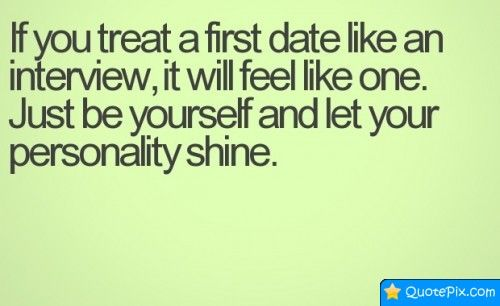 First date inspirational quotes