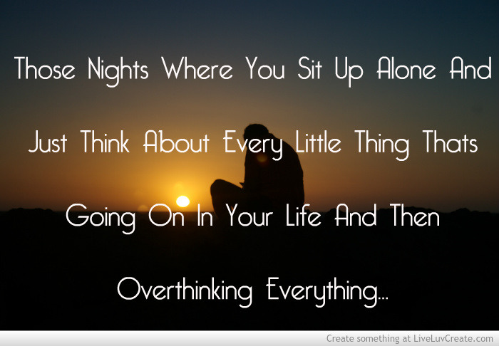 Image of: Tumblr Quote Master Quotes About Thinking Late At Night 13 Quotes