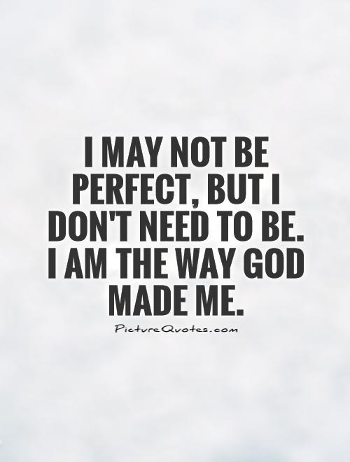 quotes about not be perfect 597 quotes