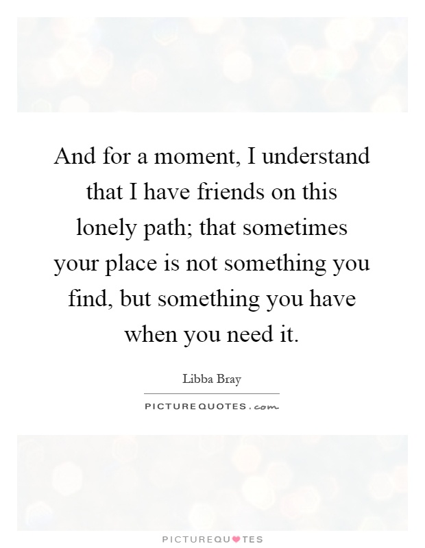 Quotes About Lonely Path 27 Quotes