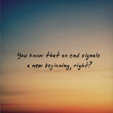 Quotes About Beautiful Endings 34 Quotes