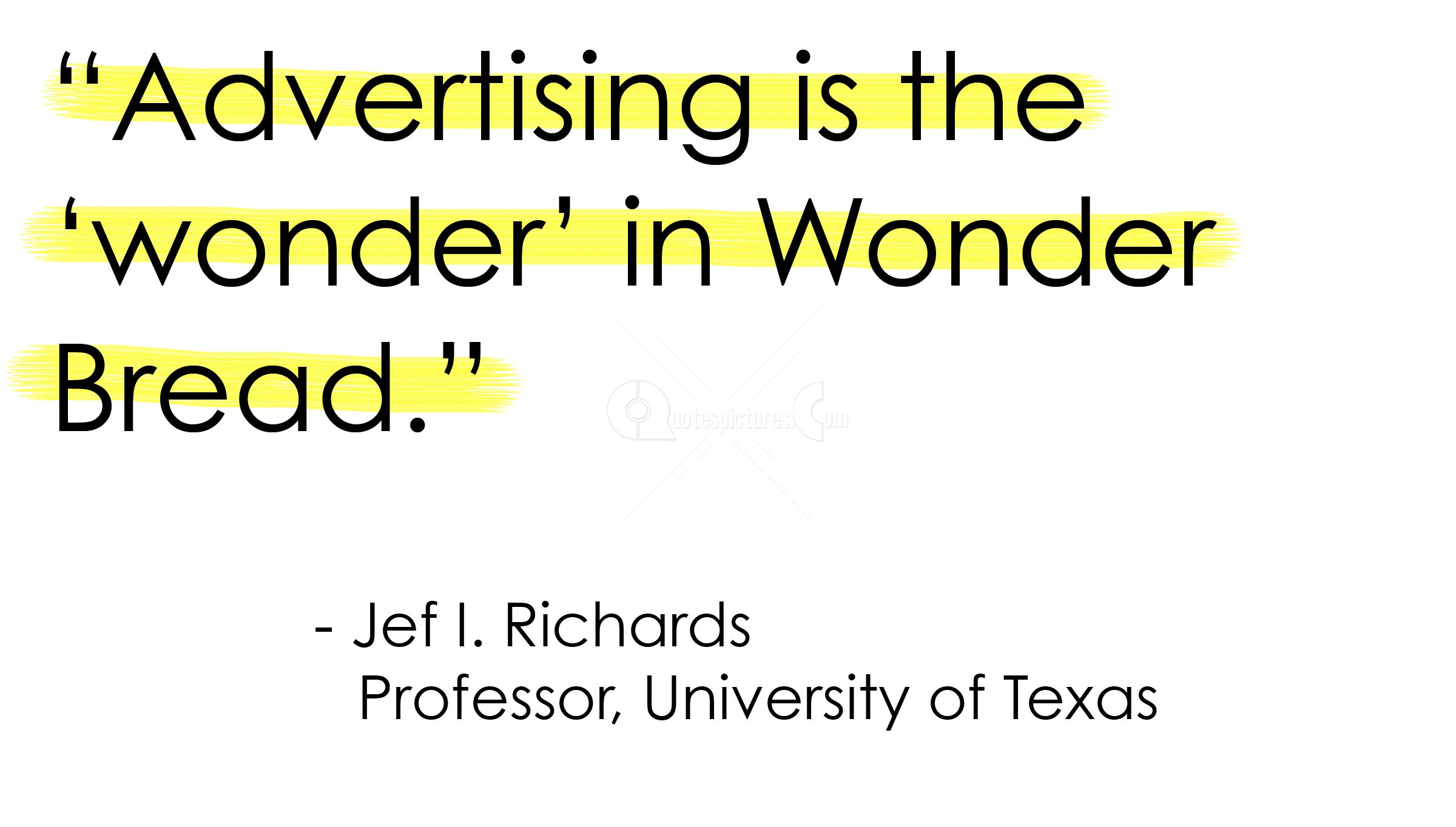 Quotes About Power Of Advertising 30 Quotes