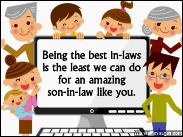 Being The Best In Laws Is Least We Can Do For An Amazing Son Law Like You WispesMessages