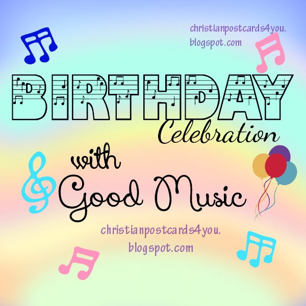 Free Christian Ecards Birthday Cards Beautiful Of Email With Music Toponereport Quotes About And Celebration 31