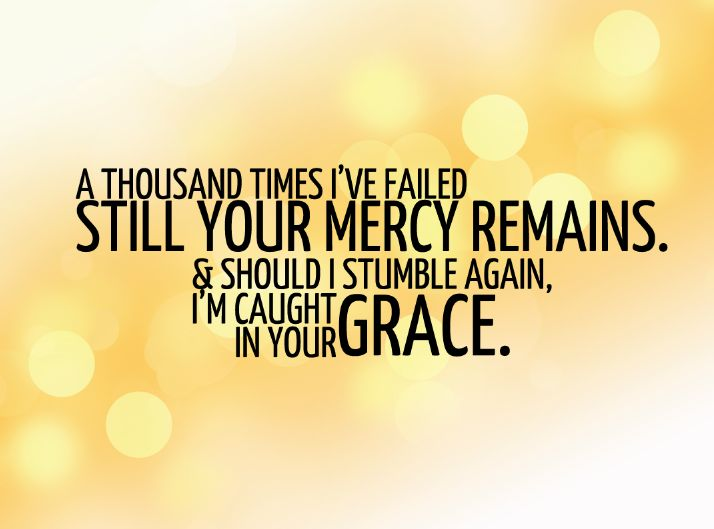 Quotes About Grace And Mercy 60 Quotes Custom Gods Mercy Quotes