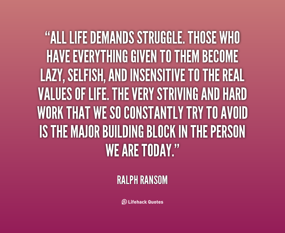 Quotes About Hard Struggles 33 Quotes