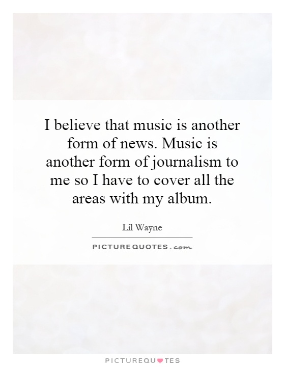 Quotes About Music Journalism 60 Quotes Fascinating Journalism Quotes