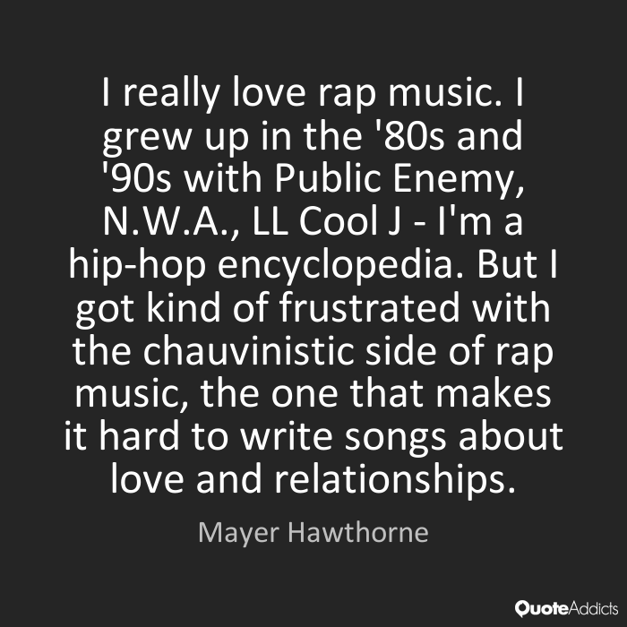 Quotes About Music Rap 100 Quotes