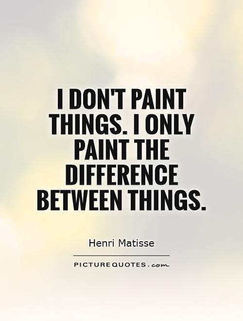 Quotes About Painting Pictures Quotes - Painting quotes