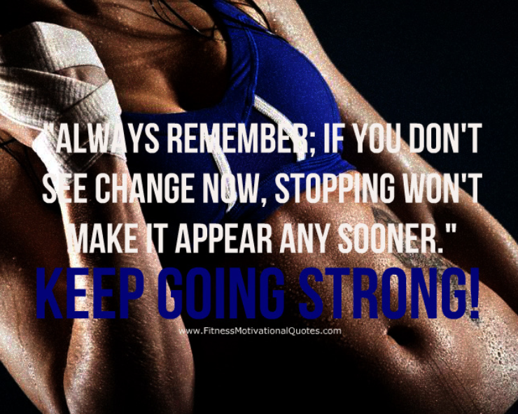 Quotes about Going Strong (106 quotes)