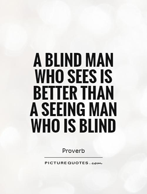 Quotes About Blind Man 60 Quotes Adorable Blind Quotes