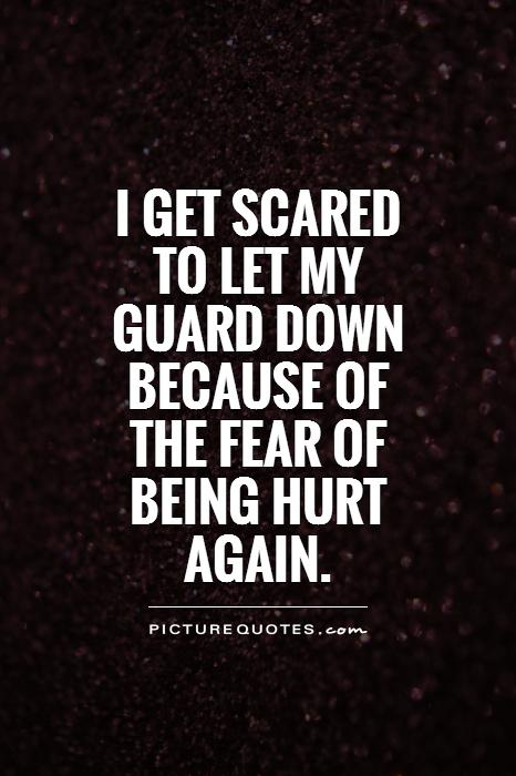 """fear of been hurt 5 ways to overcome your fear of love i recently wrote a blog titled """"7 reasons most people are afraid of love"""" within hours, the post had tens of thousands of."""