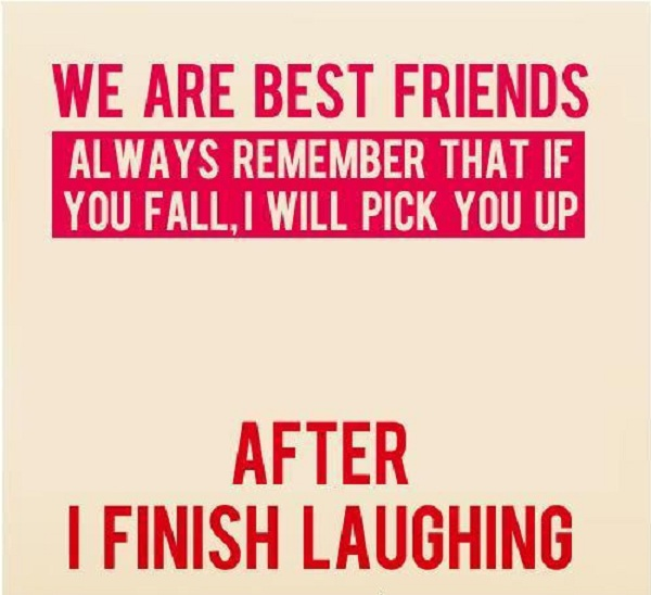 Gagthat Com Funny Best Friend Quote