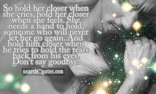 what to say when saying goodbye to someone you love