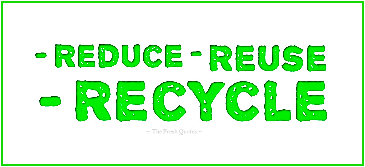 reduse reuse recycle essay